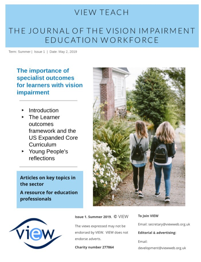 Front cover of VIEW Teach - the journal of the VI Education Workforce. Showing two young people walking together.